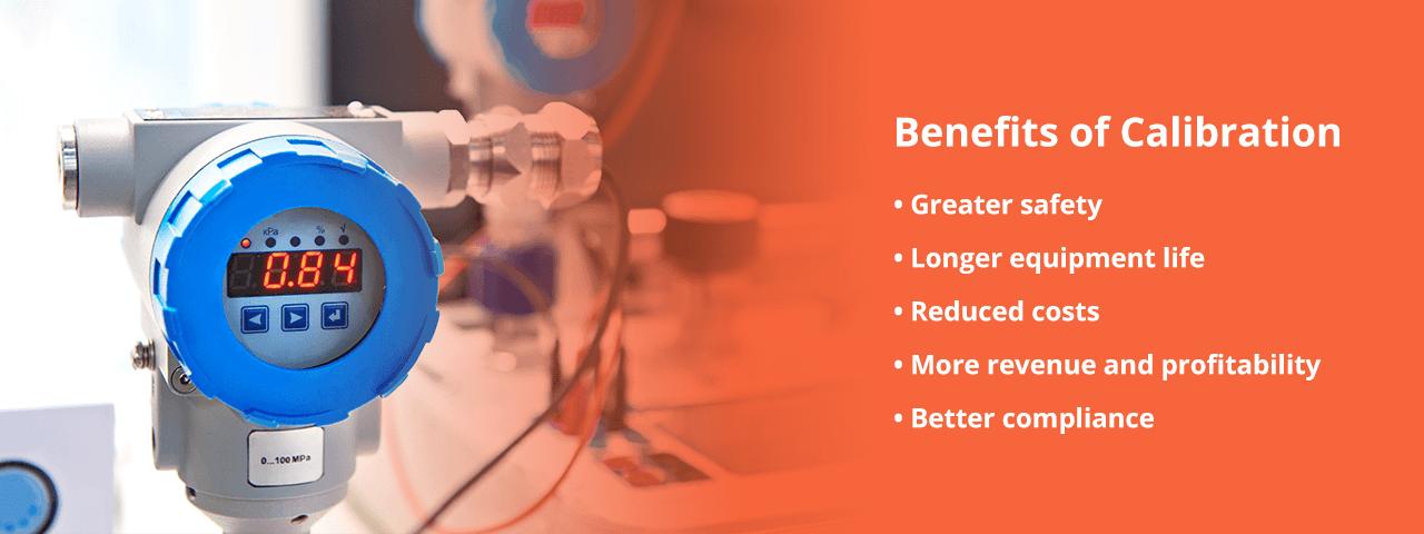Benefits of Calibration